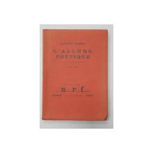 L 'ALLURE POETIQUE par JACQUES BARON , avec un portrait de l 'auteur par MAN RAY , 1924 , EXEMPLAR 451 DIN 500 *