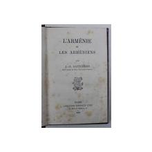 L' ARMENIE ET LES ARMENIENS par J. - A. GATTEYRIAS , 1882