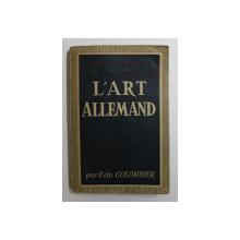 L 'ART ALLEMAND par P. DU COLOMBIER , 1946