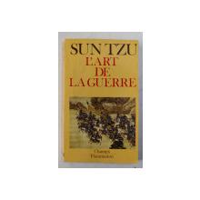 L ; ART DE LA GUERRE par SUN TZU , 1972