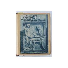 L 'ART DES ORIGINES A NOS JOURS par LEON DESHAIRS , TOME PREMIER , EDITIE INTERBELICA