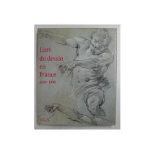 L 'ART DU DESSIN IN FRANCE 1400 -  1900 - COLLECTION DU NATIONALMUSEUM DE STOCKHOLM par PER BJURSTROM , 1987