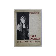 L' ART ROUMAIN DU XIX SIECLE A NOS JOURS - 25 OCTOBRE - 4 DECEMBRE 1961