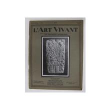 L 'ART VIVANT  - REVUE , NO.84 , 15 JUIN 1928