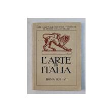L 'ARTE IN ITALIA , di CORRADO RICCI , 1928