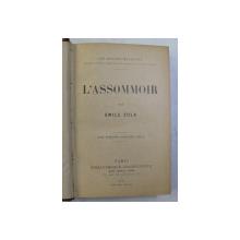 L 'ASSOMMOIR par EMILE ZOLA , 1911