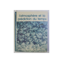 L' ATMOSPHERE ET LA PREDICTION DU TEMPS , 1975