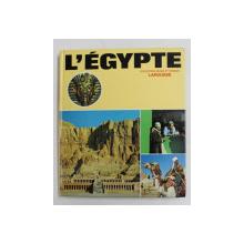 L 'EGYPTE , COLLECTION MONDE ET VOYAGES , LAROUSSE , 1975