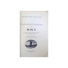 L ' ENCHANTEMENT DU SKI par ALFRED COUTTET ...EMIL PETERSEN , 1930