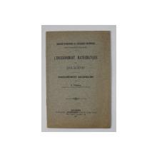 L 'ENSEIGNEMENT MATHEMATIQUE EN ROUMANIE - ENSEIGNEMENT SECONDAIRE par G. TZITZEICA , 1912