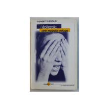 L' EPILEPSIE , UNE MALADIE REFUGE par GILBERT DIEBOLD , 1999