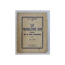L EPROBLEME JUIF FACTEUR DA LA PAIX MONDIALE par K. - S. CHANDAN , 1933