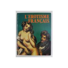 L 'EROTISME FRANCAIS , texte de PIERO LORENZONI , 1984