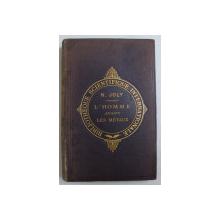L ' HOMME AVANT LES METAUX par N . JOLY , 1881, PREZINTA SEMNE DE UZURA *