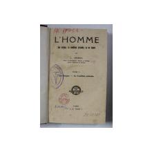 L 'HOMME - SON ORIGINE , SA CONDITION PRESENTE , SA VIE  FUTURE par L. GRIMAL , TOME I - SON ORIGINE , SA CONDITION PRESENTE , 1902