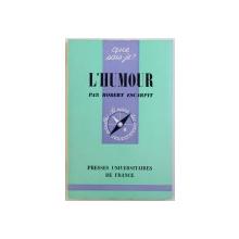 L ' HUMOUR par ROBERT ESCARPIT , 1967