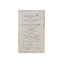 L 'IMITATION DE JESUS  - CHRIST , TRADUITE EN FRANCOIS par LE R.P. DE CONNELIEU DE LA COMPAGNE DE JESUS , ORNEEE DES 7 GRAVURES , 1820