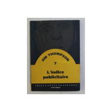 L 'INDICE PUBLICITAIRE par JIM THOMPSON , 1994