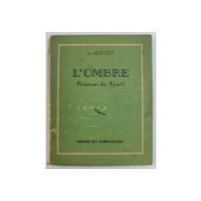 L ' OMBRE POISSON DE SPORT par L. de BOISSET , 1941