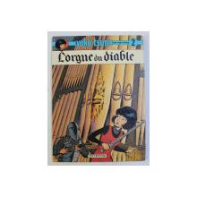 L ' ORGUE DU DIABLE - SERIE ' YOKO TSUNO ' TOME II par ROGER LELOUP , 1980