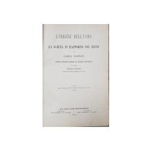 L 'ORIGINE DELL ' UOMO E LA SCELTA IN  RAPPORTO COL SESSO di CARLO DARWIN , 1871