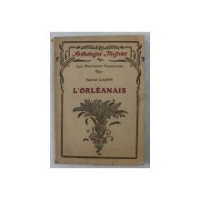 L ' ORLEANAIS par MARCEL LANGLOIS , COLLECTION  ' LES PROVINCES FRANCAISE ' , 1932