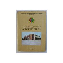 LA 50 DE ANI DE ACTIVITATE STIINTIFICA 1936 - 1986 , STATIUNEA DE  CERCETARE SI PRODUCTIE VITI - VINICOLA DRAGASANI de NICOLAE ZINCA , 1986