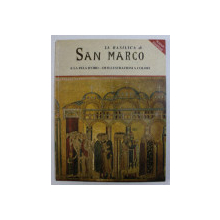 LA BASILICA DI SAN MARCO  E LA PALA D ' ORO  - 12 ILLUSTRAZIONI A COLORI di MARIA DA VILLA URBANI , 2000
