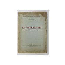LA BESSARABIE ET LES RELATION  RUSSO ROUMAINES- ALEXANDRU BOLDUR-  1927