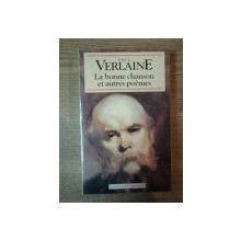 LA BONNE CHANSON ET AUTRES POEMES de PAUL VERLAINE , 1993