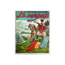 LA CARPATI, MARS PATRIOTIC - PARTITURA, CROMOLITOGRAFIE cca. 1900