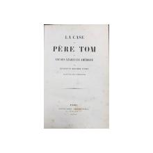 LA CASE DU PERE TOM OU VIE DES NEGRES EN AMERIQUE par HENRIETTE BEECHER STOWE - PARIS,1853
