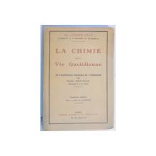 LA CHIMIE DANS LA VIE QUOTIDIENNE par LASSAR COHN  1910
