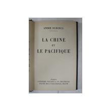 LA CHINE ET LA PACIFIQUE par ANDRE DUBOSCQ , 1931