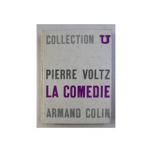 LA COMEDIE par PIERRE VOLTZ , 1964