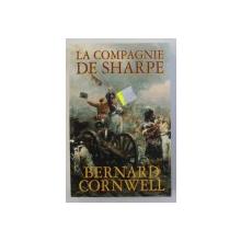 LA COMPAGNIE DE SHARPE par BERNARD CORNWELL , 2008