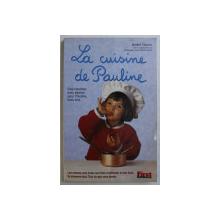 LA CUISINE DE PAULINE par ANDRE GENIN , 1997