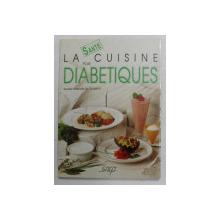 LA CUISINE POUR DIABETIQUES par AURETTE SIMEON DE ROBERT , 1989