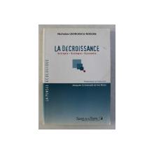LA DECROISSANCE - ENTROPIE , ECOLOGIE , ECONOMIE par NICHOLAS GEORGESCU ROEGEN , 2008