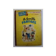 LA FAMILLE PANFARE par JEAN NOHAIN , IMAGES par POLEON , 1952