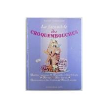LA FARANDOLE DES CROQUEMBOUCHES par DANIEL CHABOISSIER , 2002