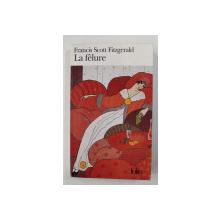 LA FELURE par FRANCIS SCOTT FITZGERALD , 1999