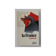 LA FRANCE EN POESIE , presente par JACQUES CHARPENTREAU , 1983
