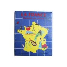 LA FRANCE - RACONTEE AUX ENFANTS, 1960