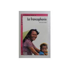 LA FRANCOPHONIE par JEAN LOUIS JOUBERT , 2004