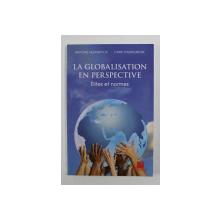 LA GLOBALISATION EN PERSPECTIVE: ELITES ET NORMES par ANTOINE HEEMERYCK / CRISTI PANTELIMON , 2012