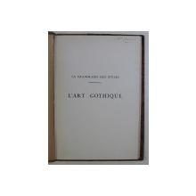 LA GRAMMAIRE DES STYLES - L' ART GOTHIQUE - ED. a - II - a par HENRY MARTIN