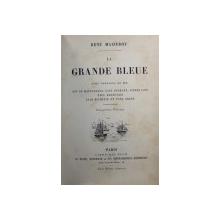 LA GRANDE BLEUE par RENE MIZEROY , 1888