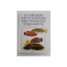 LA GRANDE ENCYCLOPEDIE DES POISSONS S'AQUARIUM , 1990