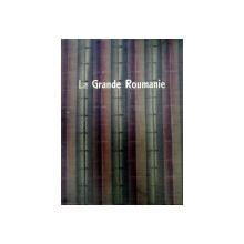 La Grande Roumanie Album de ilustratii  1929 -PARIS, EDITIA ILLUSTRATION